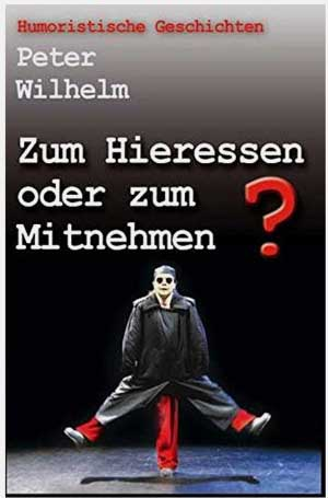 Peter Wilhelm Satiren